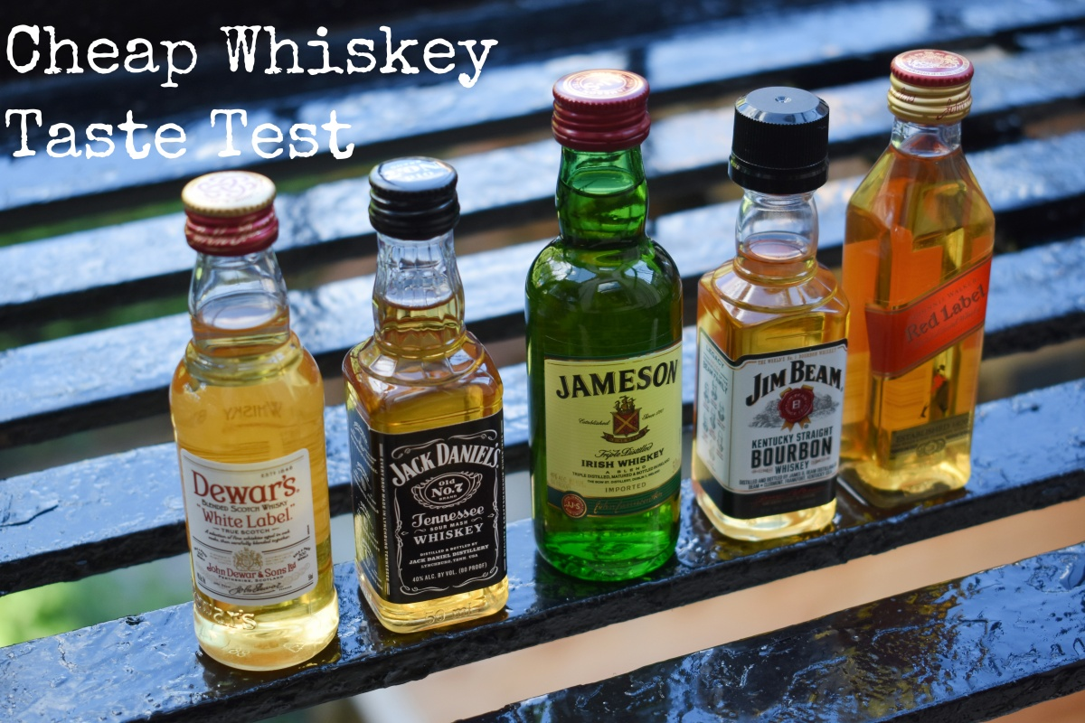 Cheap Whiskey Taste Test